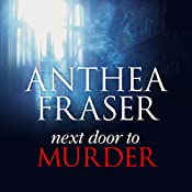 Next Door To Murder | Anthea Fraser