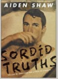 Sordid Truths: Selling My Innocence for a Taste of Stardom