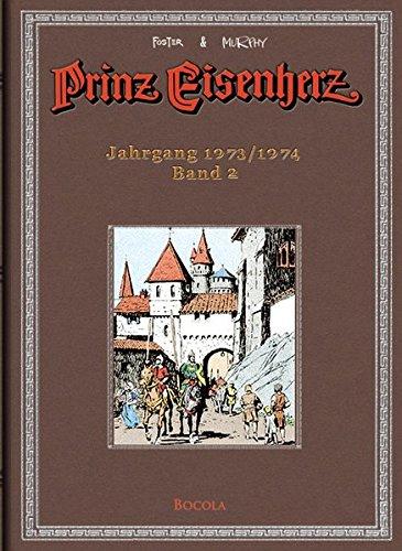 Foster & Murphy-Jahre, Band 2  : Prinz Eisenherz. Jahrgang 1973/1974