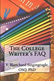 img - for The College Writer's FAQ book / textbook / text book