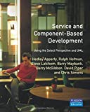 img - for Service- and Component-based Development: Using the Select Perspective and UML book / textbook / text book