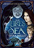 The Fires Beneath the Sea (The Dissenters Series)