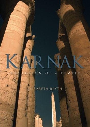Karnak: Evolution of a Temple