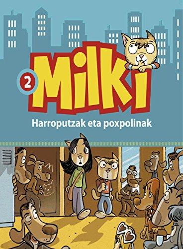 harroputzak-eta-poxpulinak-milki-basque-edition