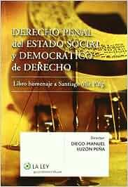 Derecho penal del Estado social y democrático de Derecho