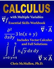 Calculus with Multiple Variables Essential Skills Workbook: Includes Vector Calculus and Full Solutions