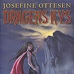 Dragens Kys   Josefine Ottesen