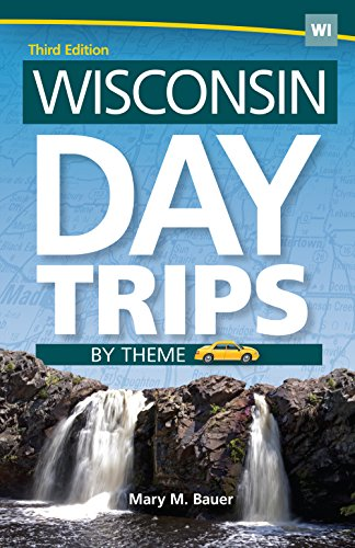 Wisconsin Day Trips by Theme (Day Trip - Bayshore Wisconsin