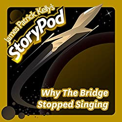 Why The Bridge Stopped Singing