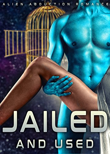 Jailed And Used