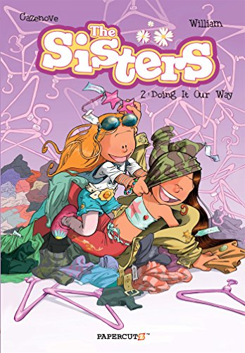 Book Cover: The Sisters Vol. 2: Doing It Our Way!