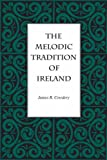 The Melodic Tradition of Ireland, James Cowdery, 0873384075