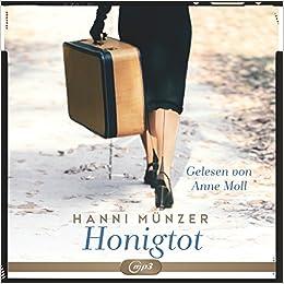 Honigtot 2 Cds Amazonde Hanni Münzer Anne Moll Bücher