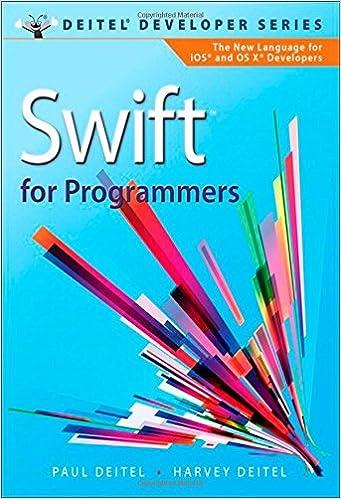 Swift for Programmers (Deitel Developer Series): Paul J