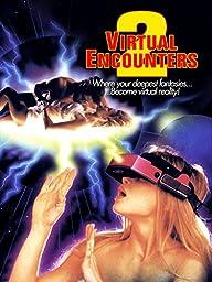 Virtual Encounters 2