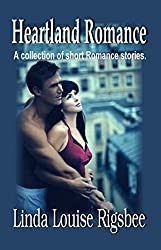 Heartland Romance: A Collection Of Short Clean Romance Stories