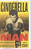 Cinderella Man: James Braddock, Max Baer, and the Greatest Upset in Boxing History