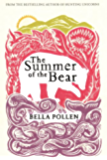 The Summer of the Bear: A Novel