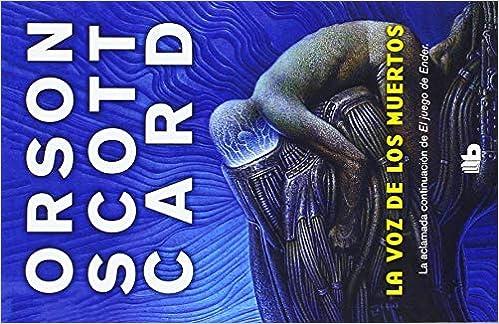 Voz de los muertos, La (Spanish Edition): Orson Scott-Card ...