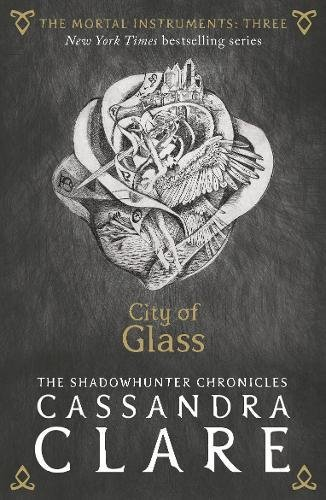 The Mortal Instruments 03. City of Glass (Anglais) Broché – 29 juin 2015 Cassandra Clare Walker Books Ltd 1406362182 Interest age: from c 14 years