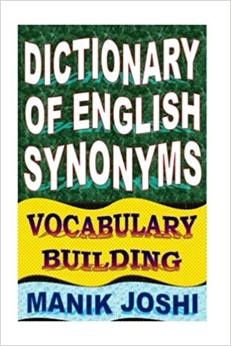 Amazon com: Dictionary of English Synonyms: Vocabulary