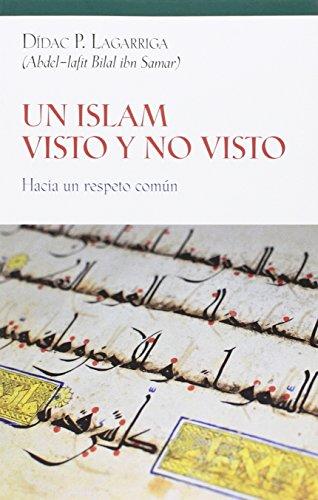 Descargar Libro Un Islam Visto Y No Visto Didac P. Lagarriga