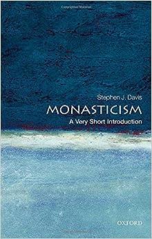 Monasticism: A Very Short Introduction por Stephen J. Davis