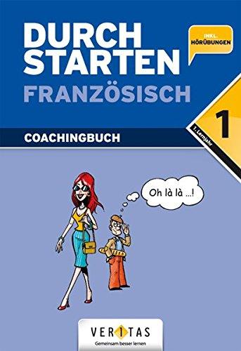 Durchstarten - Französisch - Neubearbeitung: 1. Lernjahr - Erklärung und Training: Übungsbuch mit Lösungen