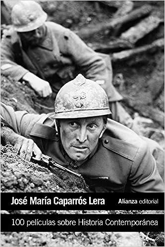100 películas sobre Historia Contemporánea El libro de bolsillo - Varios: Amazon.es: Caparrós Lera, José María: Libros