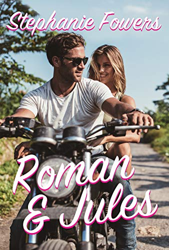 Roman and Jules: A standalone Fake Marriage Sweet Romance (Hopeless Romantics) by [Fowers, Stephanie]