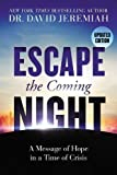 #9: Escape the Coming Night