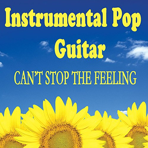 Instrumental Pop Guitar - Can't Stop the Feeling ()