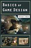 Basics of Game Design, Michael Moore, 156881433X