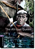 Oxford Bookworms Library: Stage 4: The African Queen: 1400 Headwords (Oxford Bookworms ELT) by Forester, West, Clare (2007) Paperback