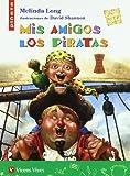 Mis Amigos los Piratas, Melinda Long, 8431676906