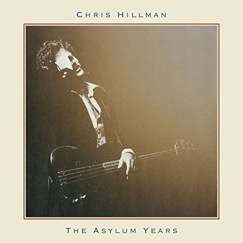 CD : Chris Hillman - Asylum Years (CD)