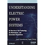Understanding Electric Power Systems: An Overview of the Technology, the Marketplace, and Government Regulation