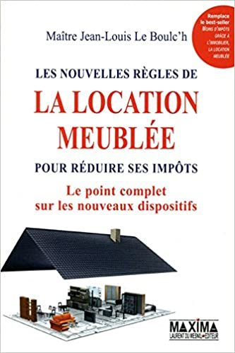 Livres gratuits LES NOUVELLES REGLES DE LA LOCATION MEUBLEE pdf