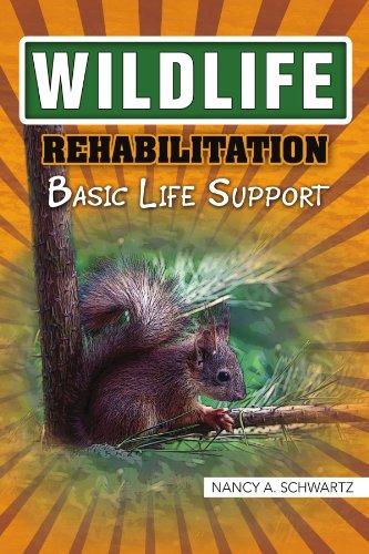 Wildlife Rehabilitation: Basic Life - Basic Life