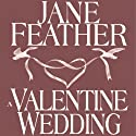 A Valentine Wedding Audiobook by Jane Feather Narrated by Gemma Dawson