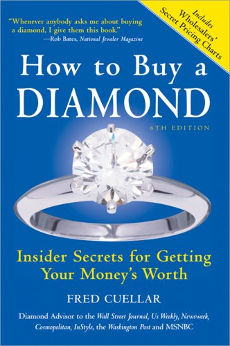 Download How to Buy a Diamond:  Insider Secrets for Getting Your Money's Worth, Sixth Edition pdf epub