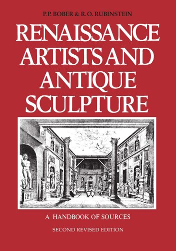 Renaissance Artists and Antique Sculpture: A Handbook of Sources. New, revised, and updated edition (Studies in Medieval and Early Renaissance Art History) - Antiques Sculpture