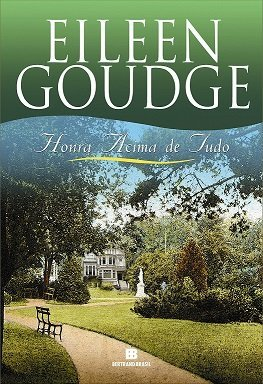 Honra Acima de Tudo (Em Portugues do Brasil) - Eileen Goudge
