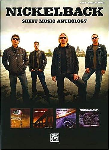 Nickelback Sheet Music Anthology Pianovocalchords Nickelback