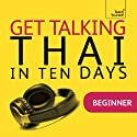 Get Talking Thai in Ten Days Speech by David Smyth Narrated by  Teach Yourself Languages