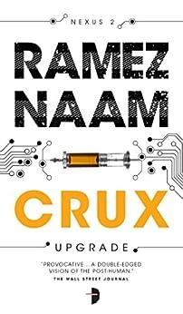 Crux, by Ramez Naam