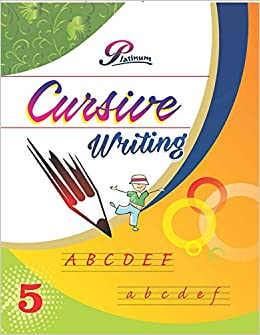 Platinum Cursive Writing for Class-V: Amazon in: New Age