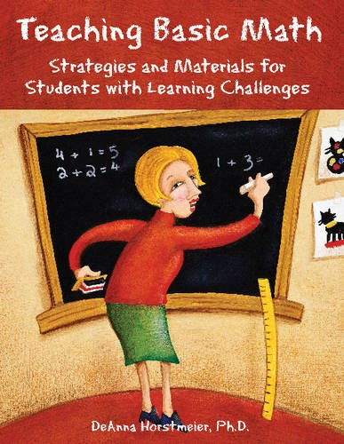 Teaching Basic Math: Strategies and Materials for Students with Learning Challenges