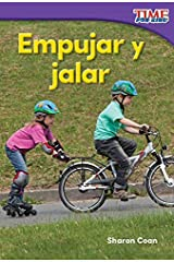 Empujar y jalar (Pushes and Pulls) (TIME FOR KIDS® Nonfiction Readers) (Spanish Edition) Kindle Edition