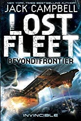 The Lost Fleet: Beyond the Frontier--Invincible (Lost Fleet Beyond/Frontier 2) by Jack Campbell (2012) Paperback